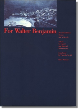 For Walter Benjamin