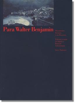 Para Walter Benjamin