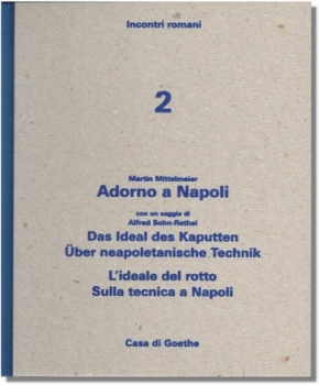 Martin Mittelmeier: Adorno a Napoli