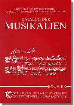Katalog der Musikalien : Goethe-Museum Düsseldorf : Anton-und-Katharina-Kippenberg-Stiftung