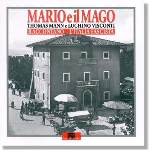 Mario und der Zauberer - Mario e il Mago
