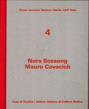 Nora Bossong - Mauro Covacich