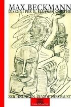 Max Beckmann - Zeichnungen zu Goethes Faust