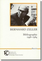 Bernhard Zeller : Bibliographie 1948-1984