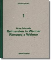 Durs Grünbein : Reimereien in Weimar / Rimucce a Weimar (2013)