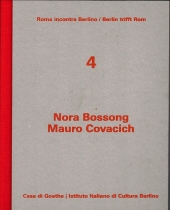 Nora Bossong - Mauro Covacich
