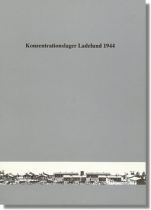 Konzentrationslager Ladelund 1944